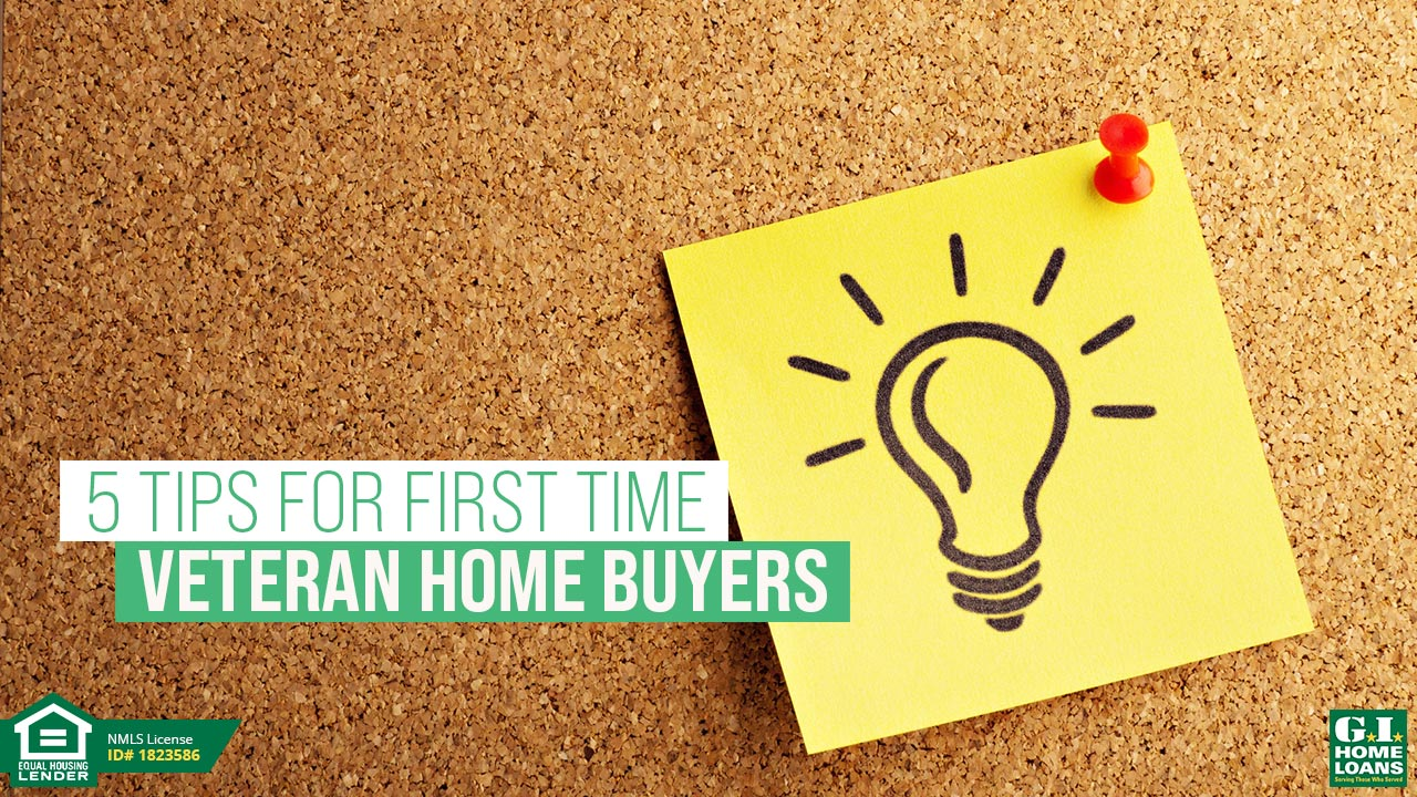 5 Things First time Veteran Home Buyers need to know about VA Home loan
